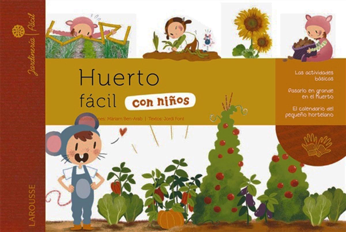 Huerto_facil_con_ninos-Larousse_Editorial-9788415785903